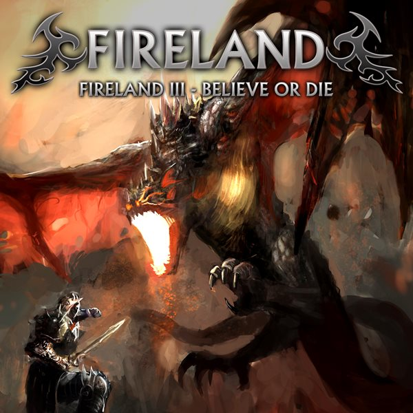 2016 - Fireland III - Believe Or Die